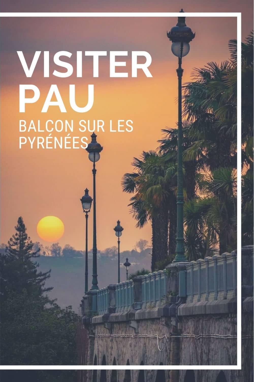 Visiter Pau capitale du Béarn image Pinterest crédit photo @amandinemx141
